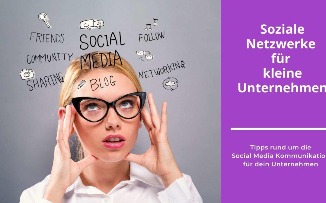 Soziale Netzwerke für dein Unternehmen nutzen